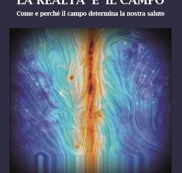 """Libro """"La Realtà è il Campo"""""""