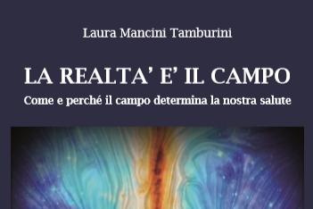 La Realtà è il Campo, libro Laura Mancini Tamburini